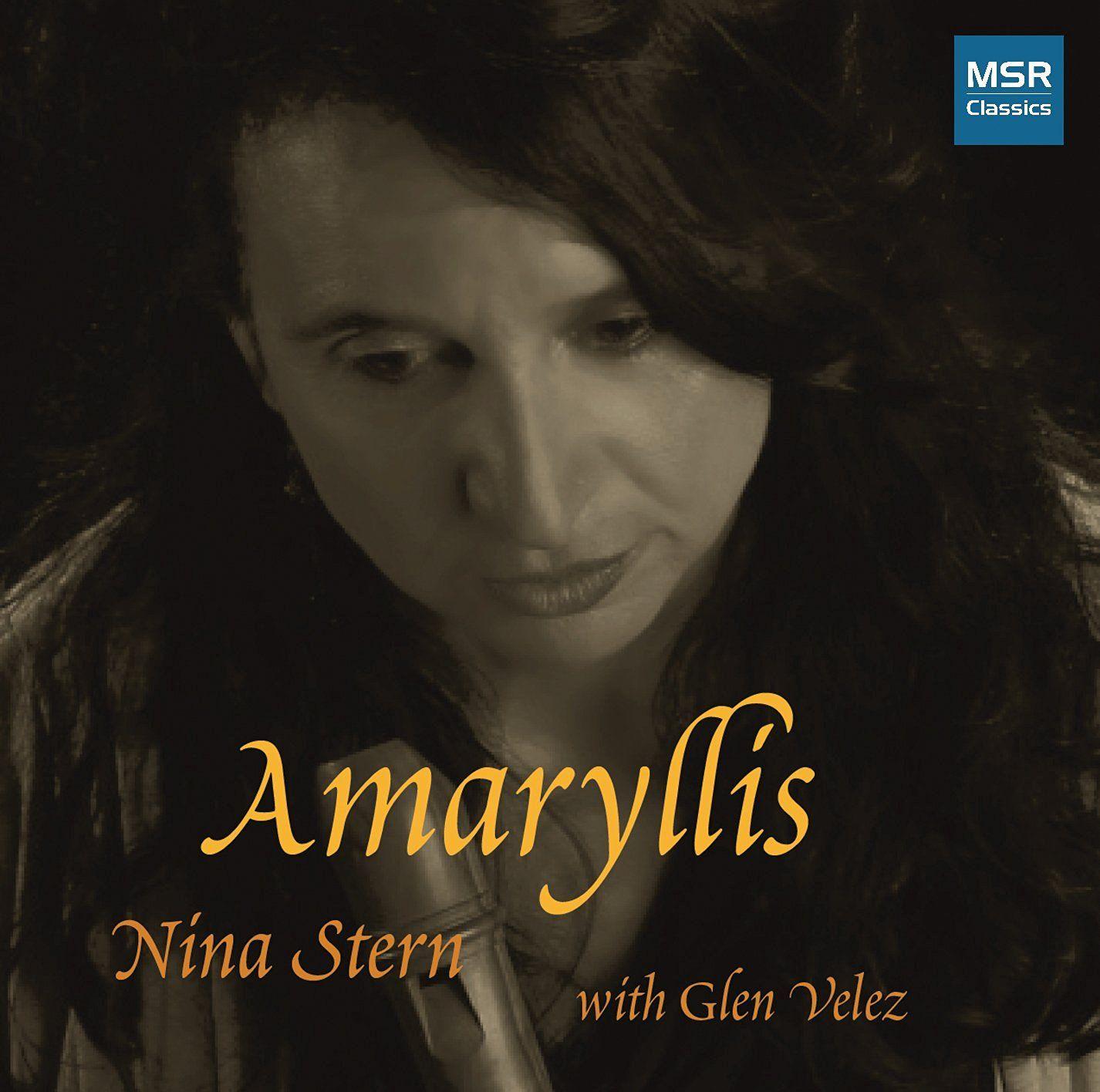 Nina Stern & Glen Velez - AMARYLLIS