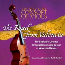 New York Consort of Viols - THE ROAD FROM VALENCIA