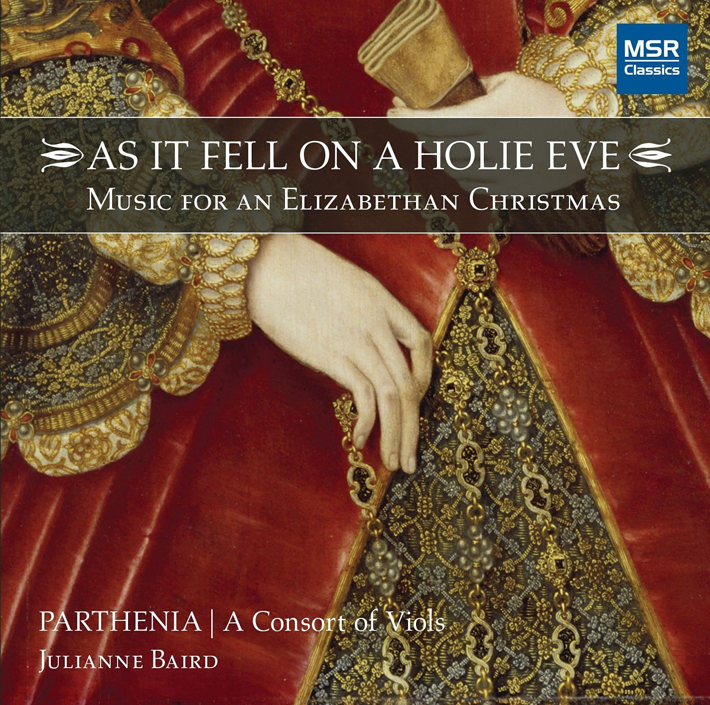 Parthenia - AS IT FELL ON A HOLIE EVE - Music for an Elizabethan Christmas