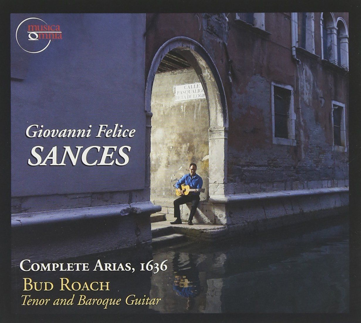 Bud Roach - GIOVANNI FELICE SANCES